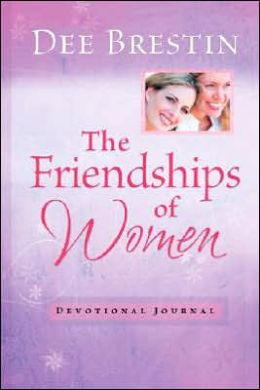 The Friendships of Women: Overcoming the Pain and Releasing the Power