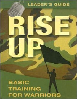 Rise Up: Basic Training for Warriors