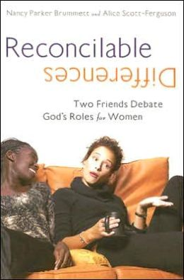 Reconcilable Differences: Two Friends Debate God's Role for Women