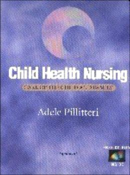 Child Health Nursing: Care of the Child and Family