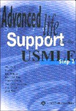 Advanced Life Support for the USMLE Step 2