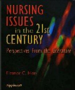 Nursing Issues in the 21st Century: Perspectives from the Literature
