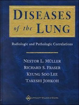 Diseases of the Lung: Radiologic and Pathologic Correlations