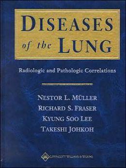 Diseases of the Lung: Radiologic and Pathologic Correlations