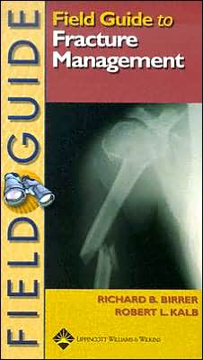 Field Guide to Fracture Management