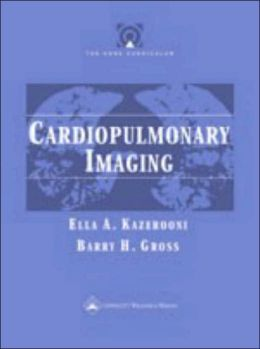 The Core Curriculum: Cardiopulmonary Imaging