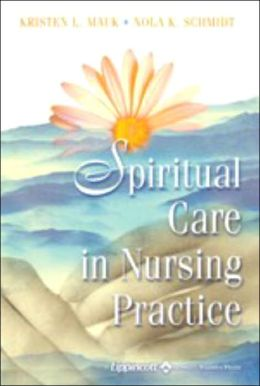 Spiritual Care in Nursing Practice