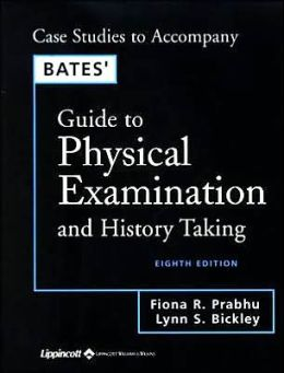 Bates' Guide to Physical Examination and History Taking 8th Pkg