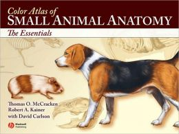 Color Atlas of Small Animal Anatomy, 1E