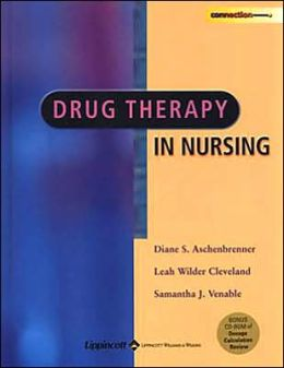 Drug Therapy in Nursing with Free CD-ROM