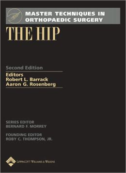 Master Techniques in Orthopaedic Surgery: The Hip