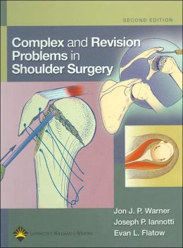 Complex and Revision Problems in Shoulder Surgery