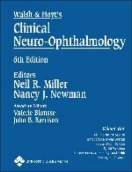 Walsh & Hoyt's Clinical Neuro-Ophthalmology: Volume Two