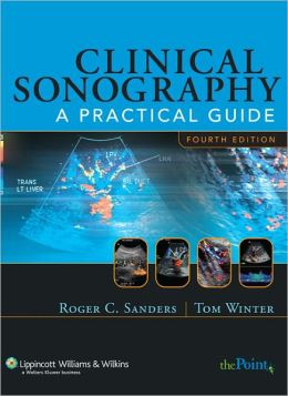 Clinical Sonography: A Practical Guide