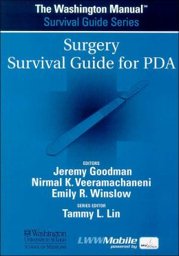The Washington Manual Surgery Survival Guide for PDA: Powered by Skyscape, Inc.