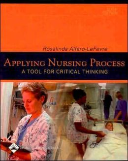Applying Nursing Process: A Tool for Critical Thinking