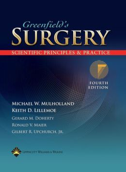Greenfield's Surgery: Scientific Principles and Practice
