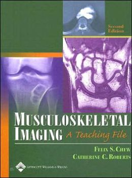 Musculoskeletal Imaging: A Teaching File