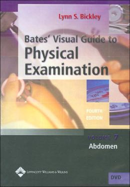 Bates' Visual Guide to Physical Examination: Abdomen: Volume 7