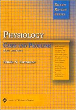 BRS Physiology Cases and Problems