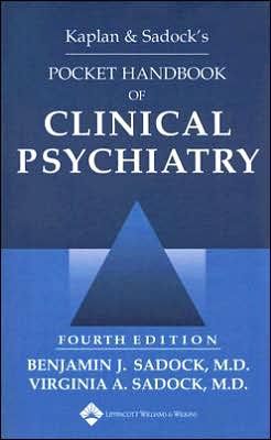 Kaplan and Sadock's Pocket Handbook of Clinical Psychiatry