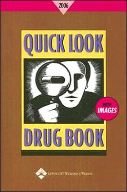 Quick Look Drug Book 2006