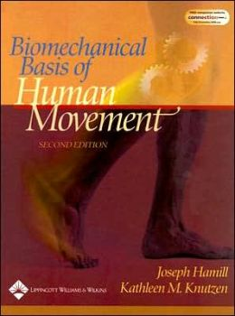 Biomechanical Basis of Human Movement with Motion Analysis Software