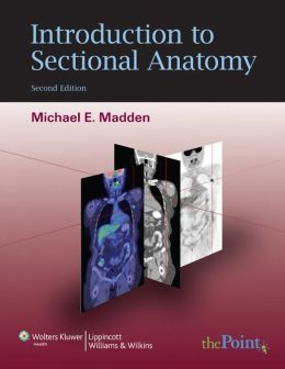 Introduction to Sectional Anatomy