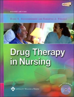 Drug Therapy in Nursing 2E/Lippincott's Atlas of Medication Administration 2E/Lippincott's Nursing Drug Guide 2007