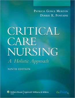 Critical Care Nursing: A Holistic Approach