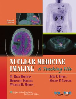 Nuclear Medicine Imaging: A Teaching File