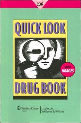 Quick Look Drug Book 2007