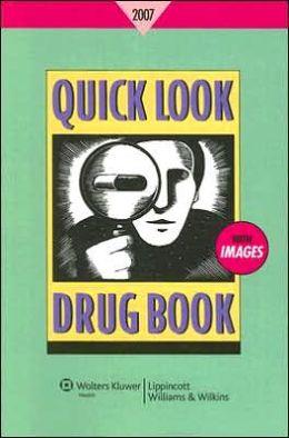 Quick Look Drug Book 2007