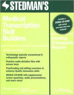 Stedman's Medical Transcription Skill Builders: Creating Orthopaedic Reports