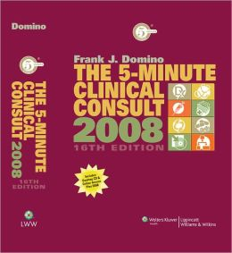 The 5-Minute Clinical Consult, 2008