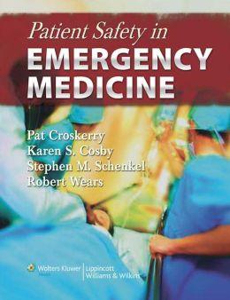Patient Safety in Emergency Medicine