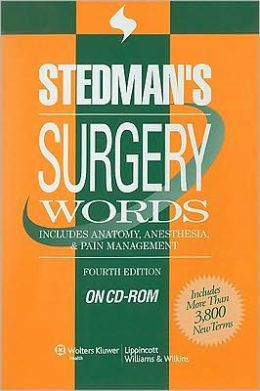Stedman's Surgery Words, Fourth Edition, on CD-ROM