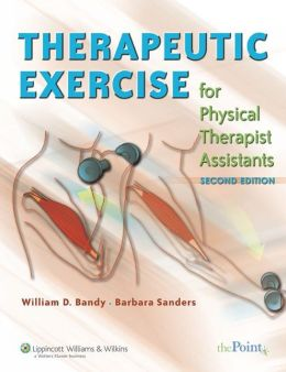 Therapeutic Exercise for Physical Therapist Assistants: Techniques for Intervention