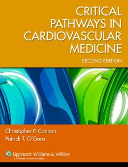 Critical Pathways in Cardiovascular Medicine