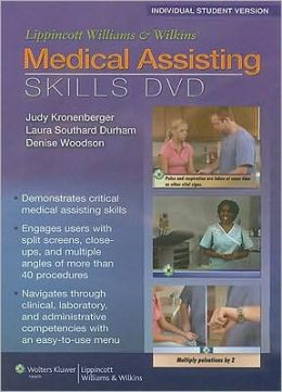 Lippincott Williams & Wilkins Medical Assisting Skills DVD: Student Version