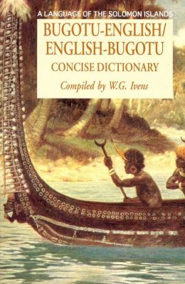 Bugotu-English/English-Bogutu Concise Dictionary
