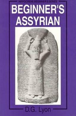 BEGINNER'S ASSYRIAN....
