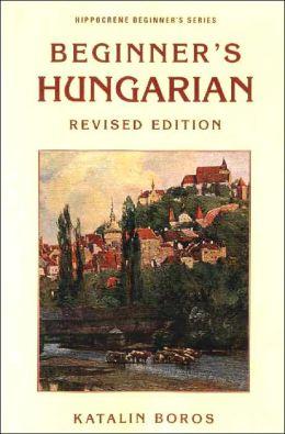 BEGINNER'S HUNGARIAN >