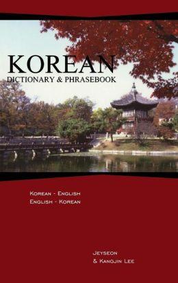 Korean Dictionary and Phrasebook: Korean-English/English-Korean