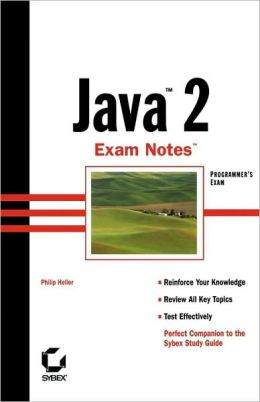 Java 2 Exam Notes (Programmer's Exam)
