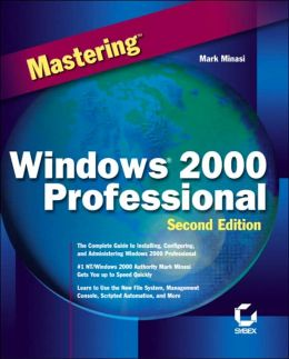 Mastering Windows 2000 Professional