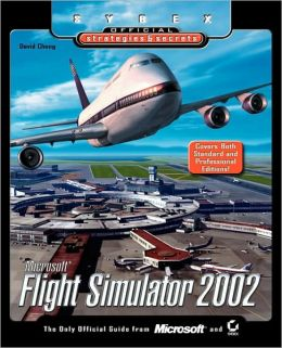 Microsoft Flight Simulator 2002: Sybex Official S&S