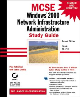 MCSE: Windows 2000 Network Infrastructure Administration Study Guide