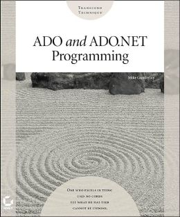 Ado and Ado.Net Programming (Transcend Technique Programming Series)