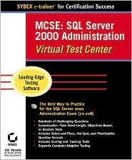 MCSE: SQL Server 2000 Administration Virtual Test Center